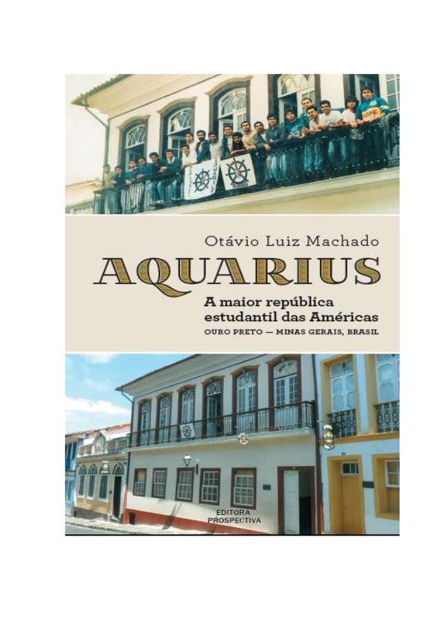 Copyright 2013 by Otávio Luiz Machado Capa: Pós Imagem Design (Rio de Janeiro-RJ) http://www.posimagem.com.br/ Fotos de ca...