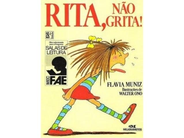 RITA, NÃO GRITA!