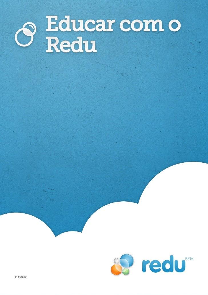 Educar com o            Redu1ª edição