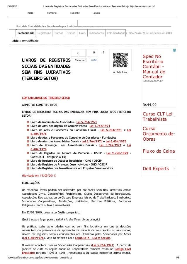 20/09/13 Livros de Registros Sociais das Entidades Sem Fins Lucrativos (Terceiro Setor) - http://www.cosif.com.br/  Contab...
