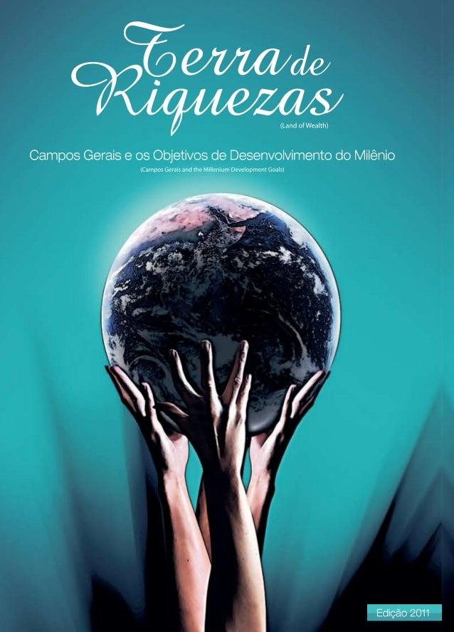 Campos Gerais e os Objetivos de Desenvolvimento do Milênio Campos Gerais and the Millenium Development Goals Land of Wealt...