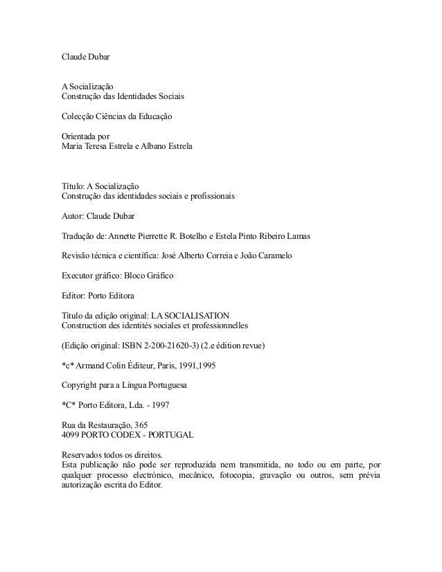 Claude Dubar A Socialização Construção das Identidades Sociais Colecção Ciências da Educação Orientada por Maria Teresa Es...