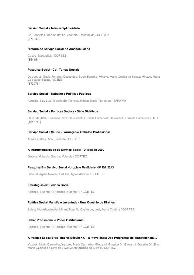 Servico Social e Interdisciplinaridade Sa, Jeanete L Martins de; Sa, Jeanete L Martins de / CORTEZ (371246) História do Se...