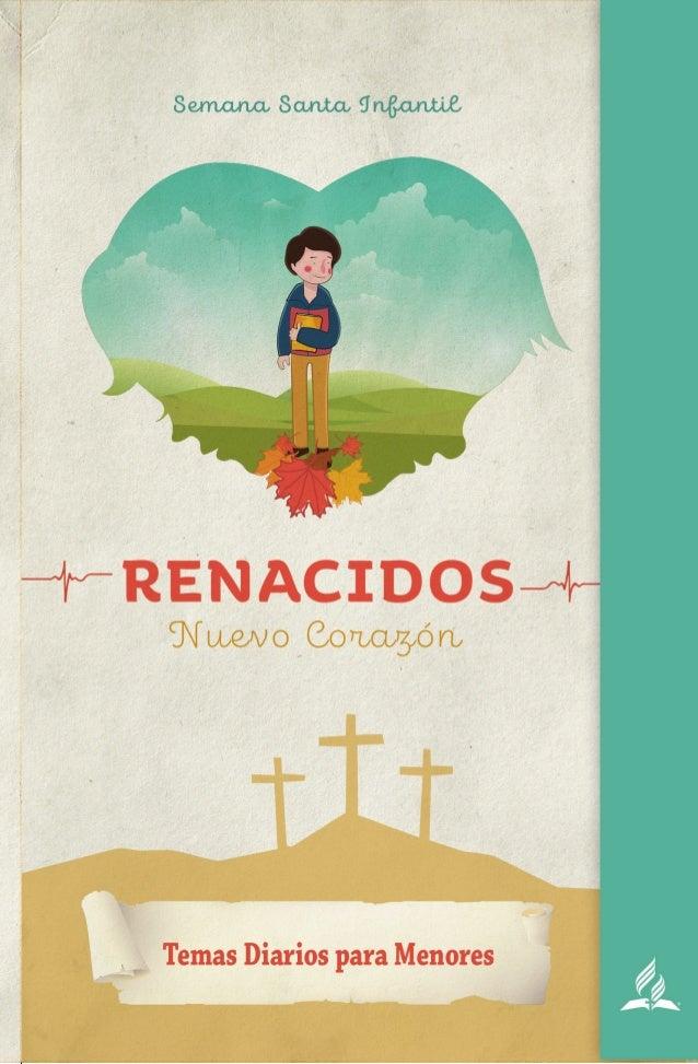 3SEMANA SANTA PARA MENORES RENACIDOS-NUEVO CORAZÓN