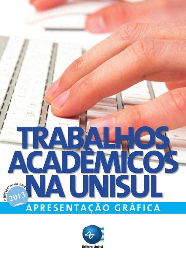 2ª EDIÇÃO REVISADA E ATUALIZADA  2013  APRESENTAÇÃO GRÁFICA