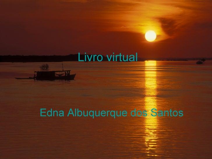 Livro virtual Edna Albuquerque dos Santos