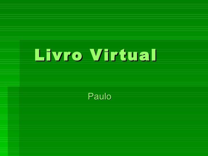 Livro Virtual Paulo