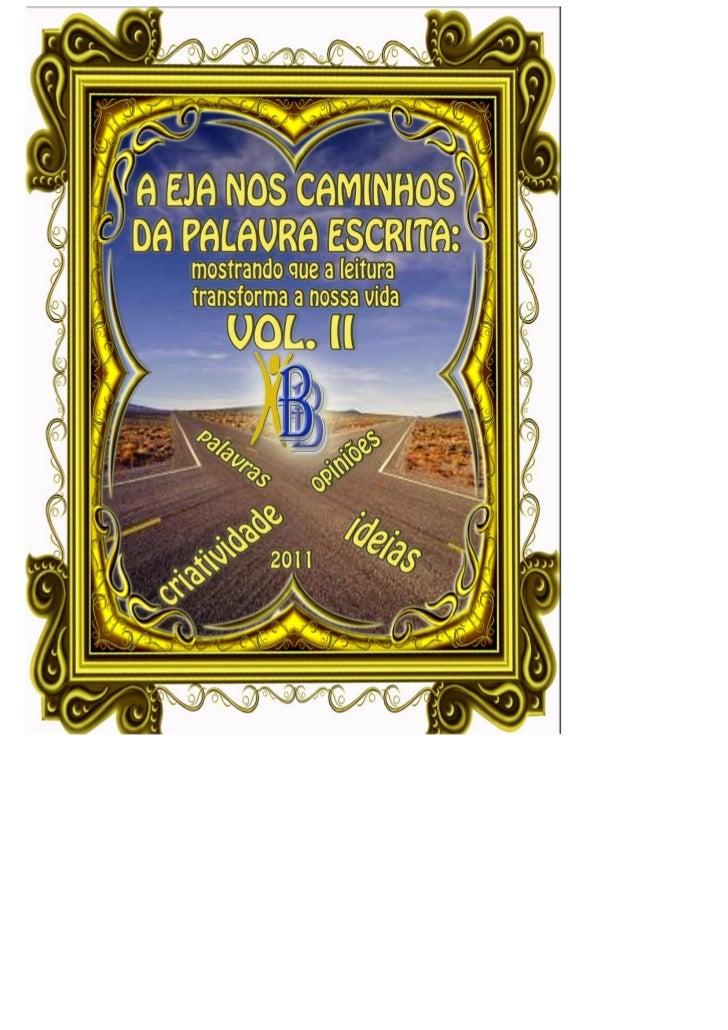 2EXECUÇÃO: Alunos da EJA e Prof. Paulo SérgioUNIDADE ESCOLAR: COL. EST. BARTOLOMEU BUENO DA SILVAPROFESSOR COORDENADOR: PA...