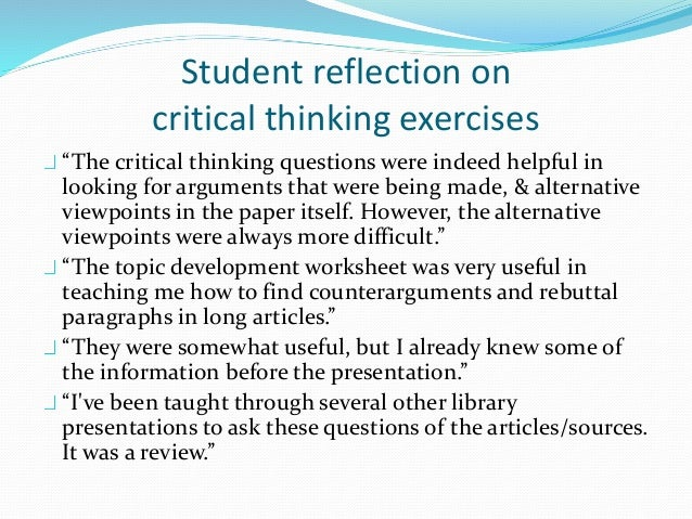 critically evaluate the use of exercise Craap is the acronym for the five criteria used to evaluate the credibility of sources use the craap test to evaluate the books and articles you find through the library's catalog and research databases and especially for sources found on the web  thinking critically about web information —.