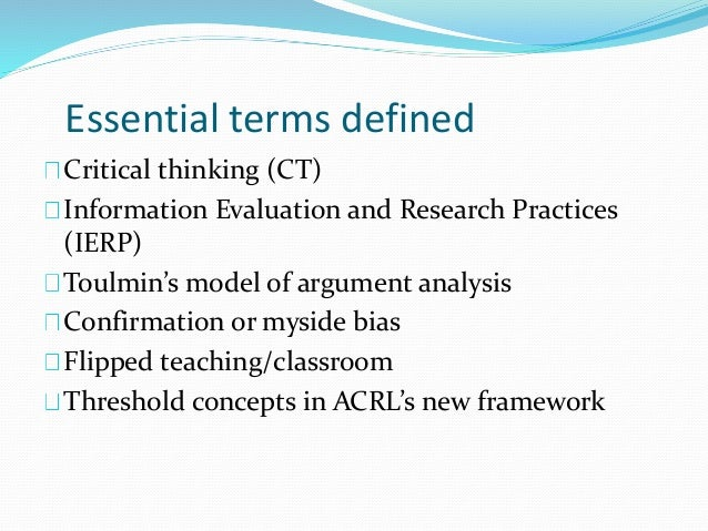 analyzing arguments critical thinking In the term critical thinking, the word critical and analyze, arguments on their deductive or inductive validity, as well as producing their own arguments.