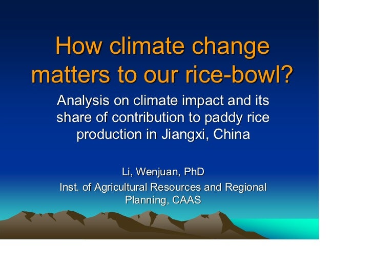 How climate changematters to our rice-bowl?  Analysis on climate impact and its  share of contribution to paddy rice     p...