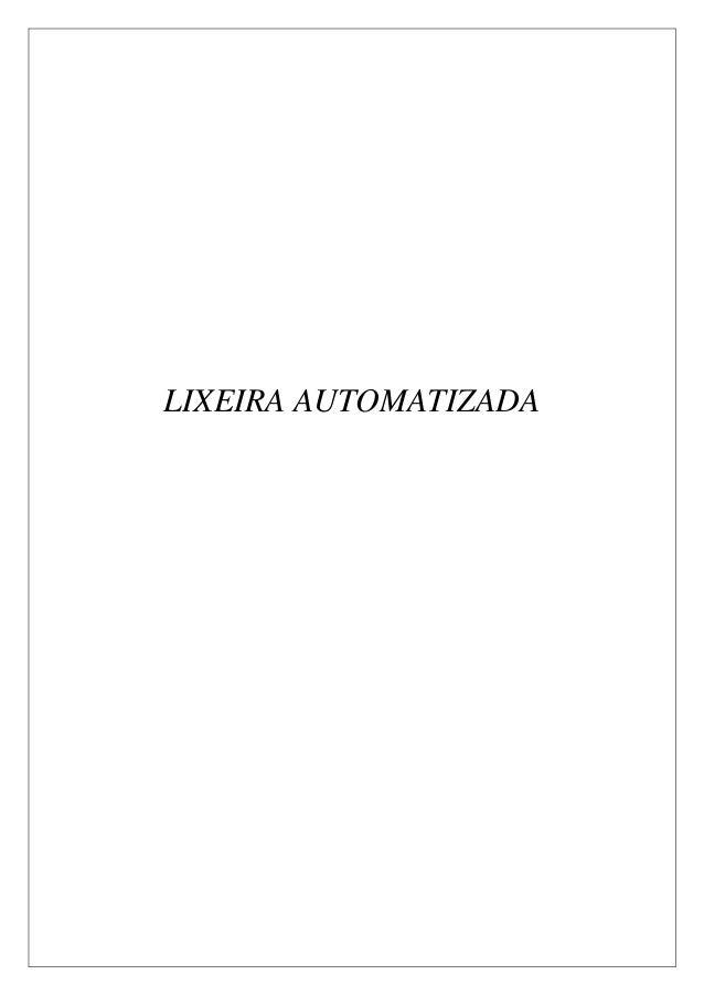 LIXEIRA AUTOMATIZADA