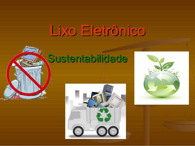 Lixo EletrônicoLixo Eletrônico SustentabilidadeSustentabilidade
