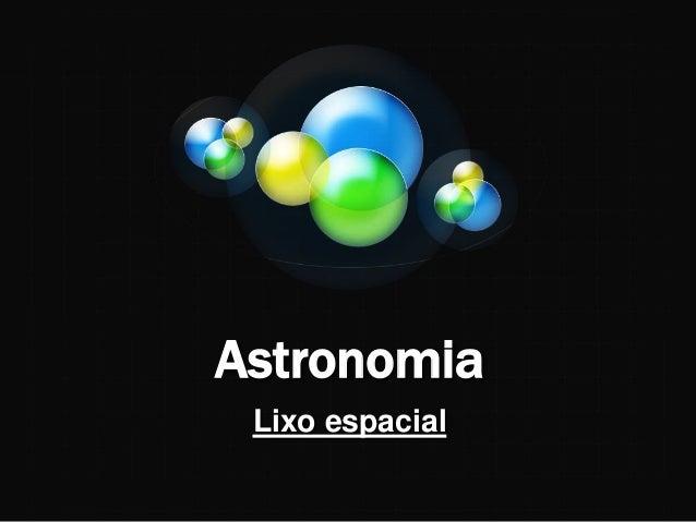 Astronomia Lixo espacial