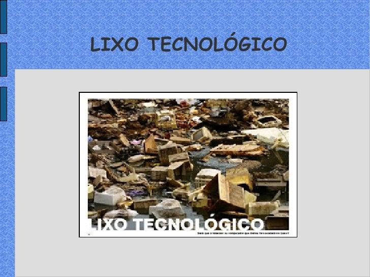 LIXO TECNOLÓGICO