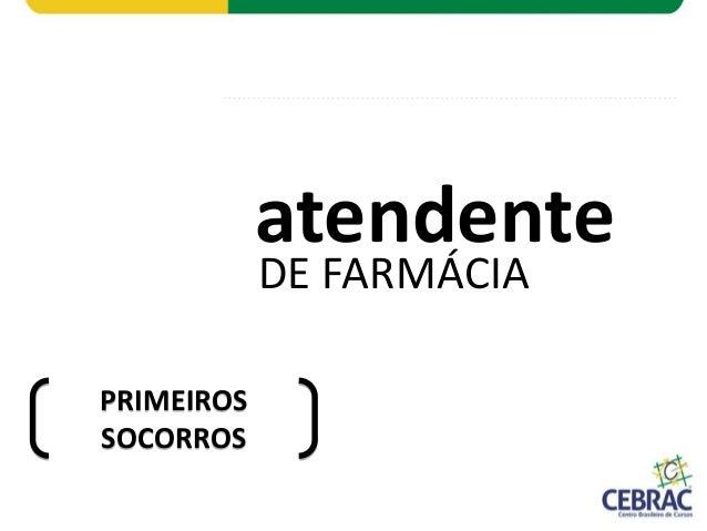 DE FARMÁCIA atendente PRIMEIROS SOCORROS