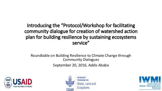 """Introducing the """"Protocol/Workshop for facilitating community dialogue for creation of watershed action plan for building ..."""