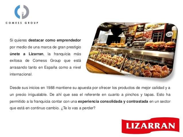 Lizarran, la exitosa franquicia de Comess Group Slide 2
