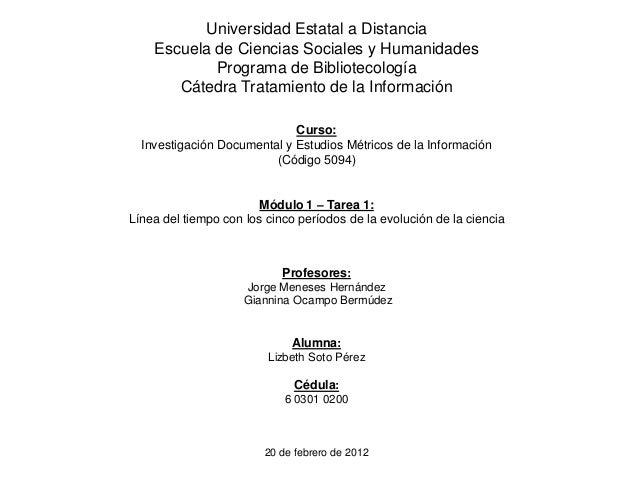 Universidad Estatal a Distancia Escuela de Ciencias Sociales y Humanidades Programa de Bibliotecología Cátedra Tratamiento...