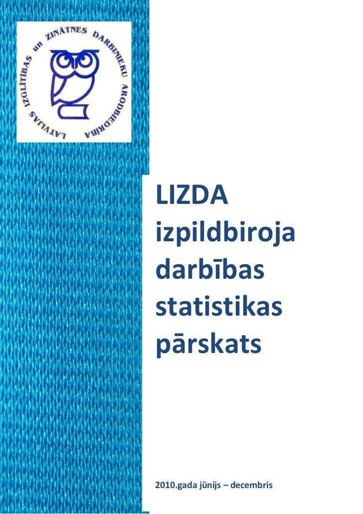 LIZDAizpildbirojadarbībasstatistikaspārskats2010.gada jūnijs – decembris