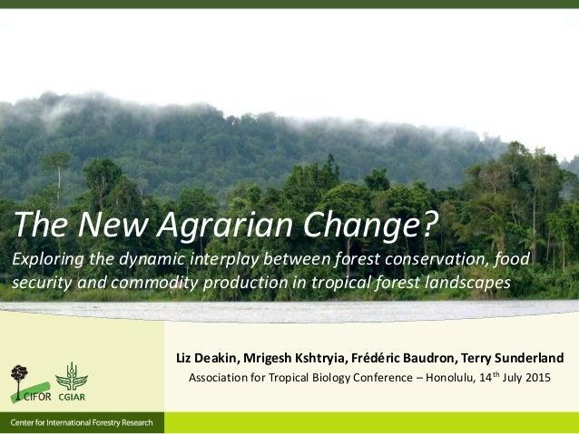 Liz Deakin, Mrigesh Kshtryia, Frédéric Baudron, Terry Sunderland Association for Tropical Biology Conference – Honolulu, 1...