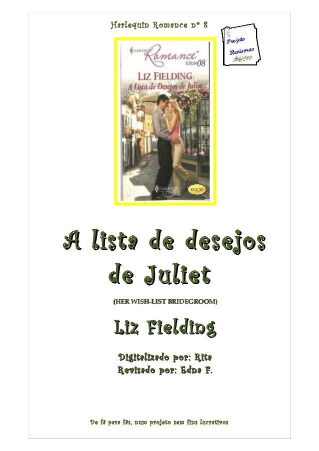 Harlequin Romance nº 8 A lista de desejosA lista de desejos de Julietde Juliet ((HER WISH-LIST BRIDEGROOM)HER WISH-LIST BR...