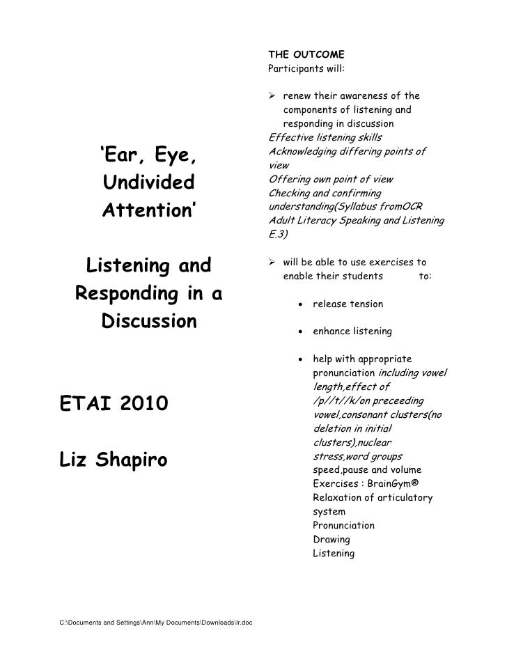 """""""Ear, Eye, Undivided Attention"""": Listening and Responding in a Discussion"""