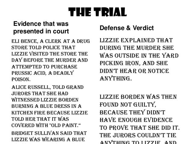 the life and trials of lizzie borden Trial of lizzie borden edited lizzie borden the bordens of this act, one of the last of his life, was characteristic his possessions, at.