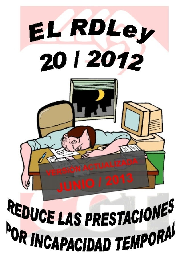 REALDECRETO‐LEY20/2012, COMPLEMENTODEEMPRESAENSITUACIÓNDEI.T. InformejurídicodelSFF‐CGT 2...