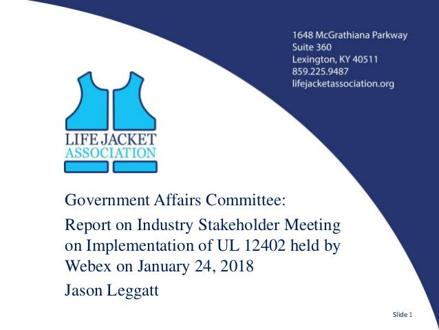 Government Affairs Committee: Report on Industry Stakeholder Meeting on Implementation of UL 12402 held by Webex on Januar...