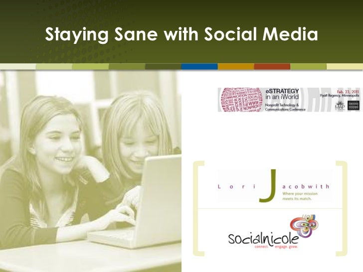 Staying Sane with Social Media