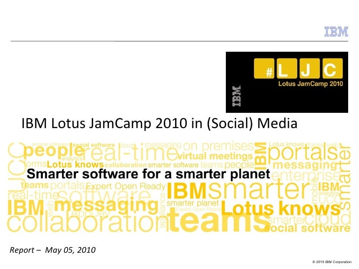 Report –  May 05, 2010 IBM Lotus JamCamp 2010 in (Social) Media