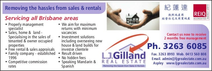 2011Removing the hassles from sales & rentalsServicing all Brisbane areas• Properly management              • We aim for m...