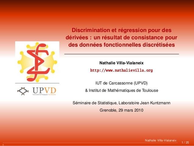 Discrimination et régression pour des dérivées : un résultat de consistance pour des données fonctionnelles discrétisées N...