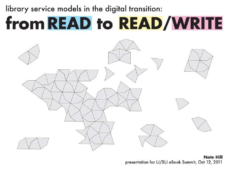 Library Service Models in the Digital Transition: From Read to Read/Write