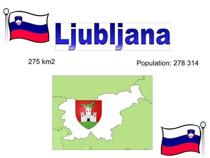 275 km2 Population: 278 314