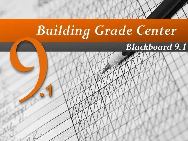 Blackboard 9.1 Grade Center part 3 of Blackboard 9.1 Test Creation and Grade Center