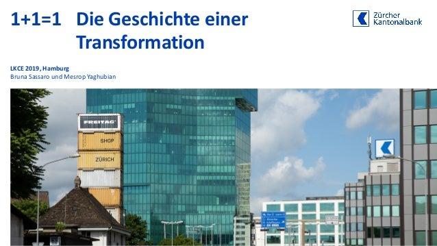 1+1=1 Die Geschichte einer Transformation LKCE 2019, Hamburg Bruna Sassaro und Mesrop Yaghubian