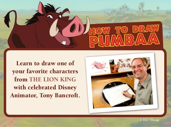 how to draw                           pumbaa  Learn to draw one ofyour favorite characters from THE LION KING with celebra...