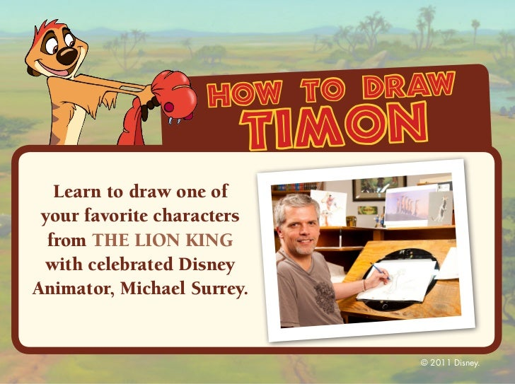 how to draw                        timon   Learn to draw one of your favorite characters  from THE LION KING with celebrat...