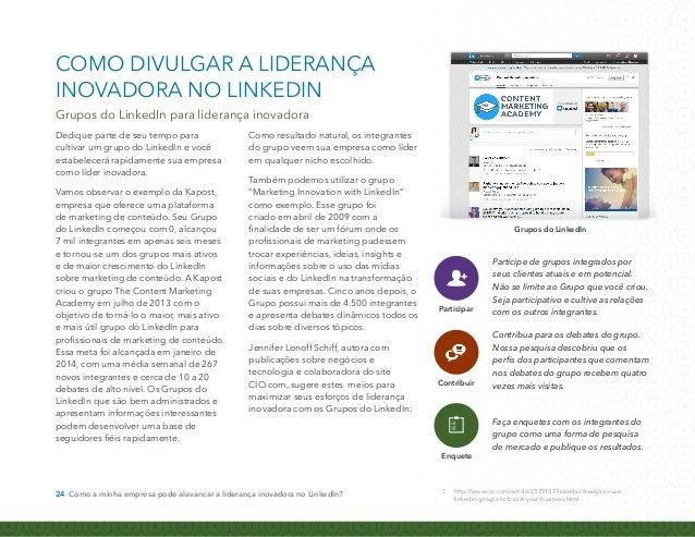 COMO DIVULGAR A LIDERANÇA  INOVADORA NO LINKEDIN  Aproveite as vantagens das publicações no LinkedIn.  As publicações no L...