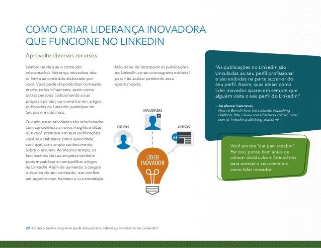 COMO CRIAR LIDERANÇA INOVADORA  QUE FUNCIONE NO LINKEDIN  Utilize recursos visuais com o SlideShare  As pesquisas mostram ...