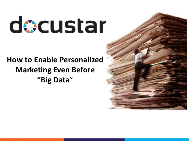 "How to Enable Personalized  Marketing Even Before        ""Big Data"""
