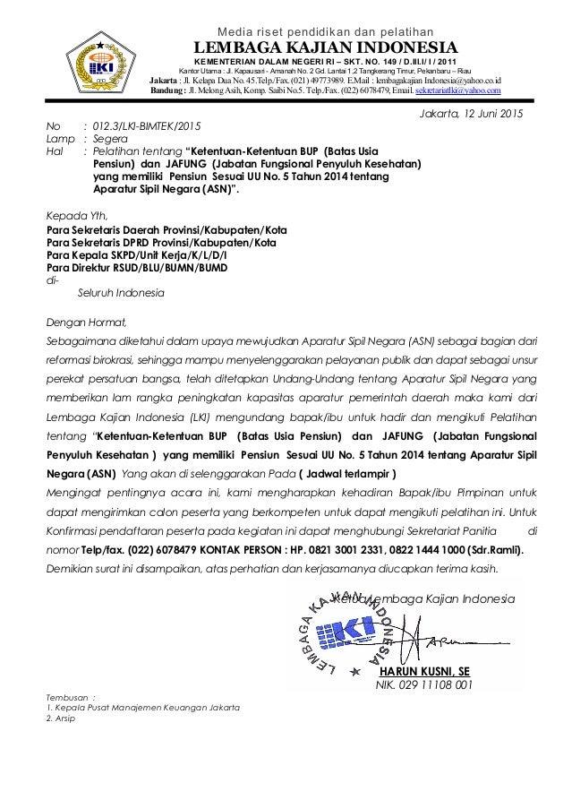 Media riset pendidikan dan pelatihan LEMBAGA KAJIAN INDONESIA KEMENTERIAN DALAM NEGERI RI – SKT. NO. 149 / D.III.I/ I / 20...