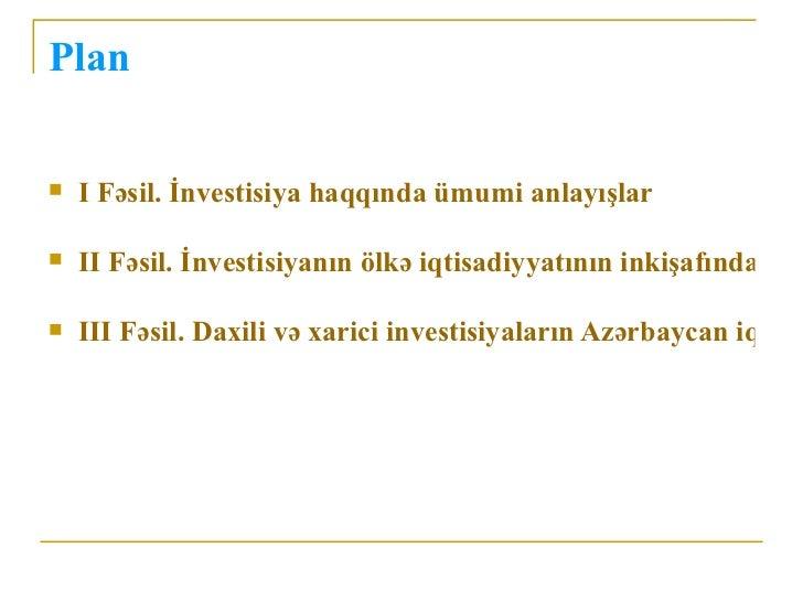 Olke iqtisadiyyatinin inkisafinda investisiyalarin rolu Slide 2