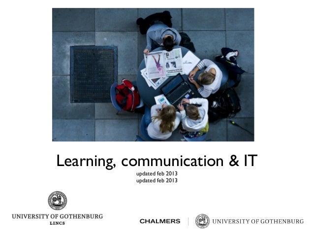 Learning, communication & ITupdated feb 2013updated feb 2013