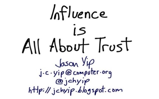 Influence is All About Trust