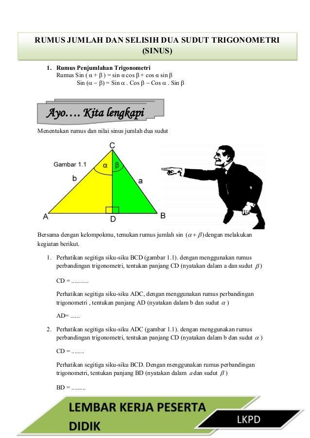 Lkpd kd 3. 14 rumus trigonometri sinus jumlah dan selisih