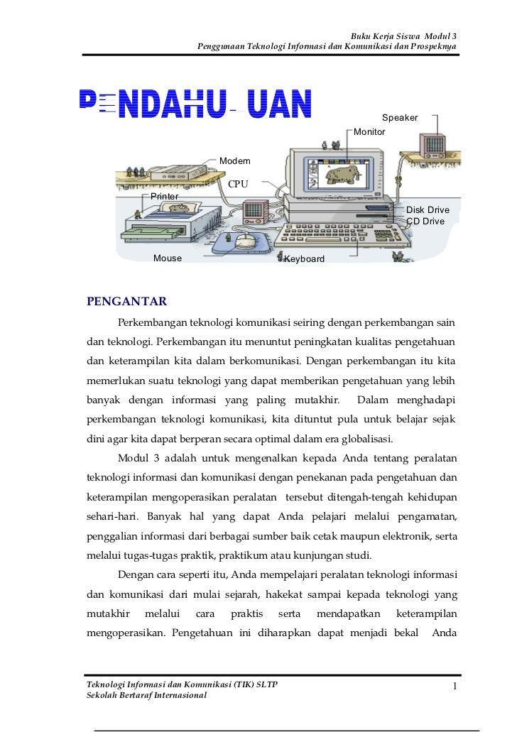 Buku Kerja Siswa Modul 3                          Penggunaan Teknologi Informasi dan Komunikasi dan Prospeknya            ...