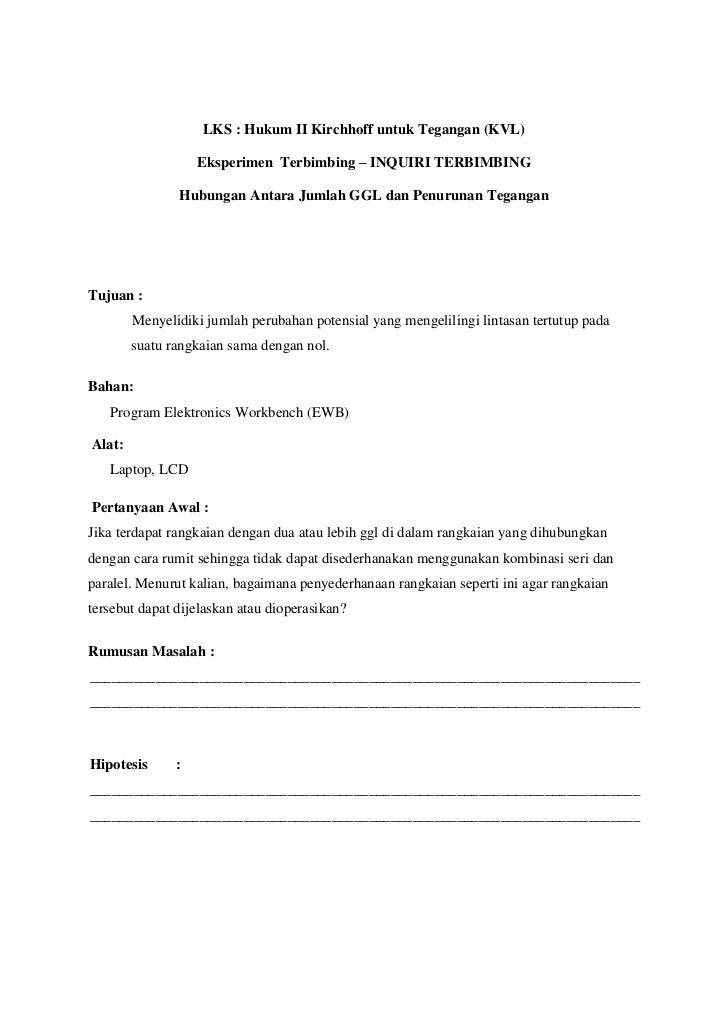 LKS : Hukum II Kirchhoff untuk Tegangan (KVL)                   Eksperimen Terbimbing – INQUIRI TERBIMBING               H...